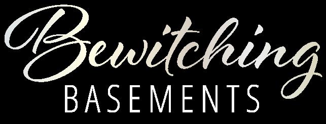 Bewitching Basements