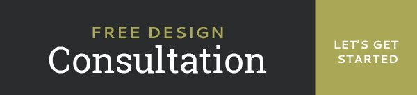 Free Design Consultation - Sign Up