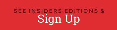 See Insiders Editions & Sign Up Button