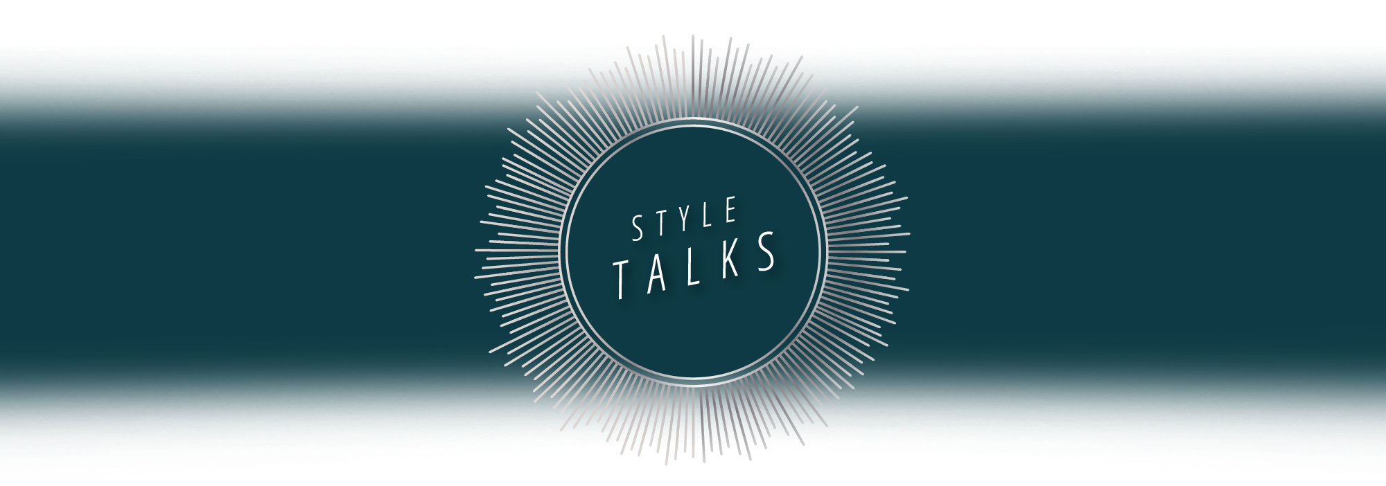 Style Talks - Statement Pieces