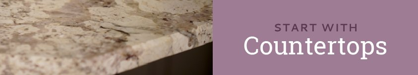 Start with Countertops Button