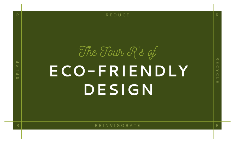 Four R's of Eco-Friendly Design