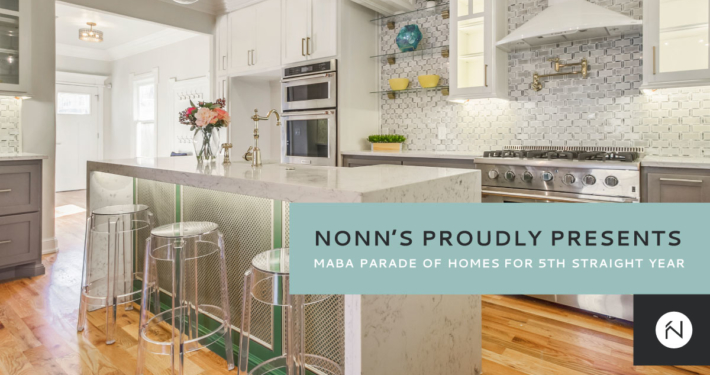 Nonn's Proudly Presents MABA Parade of Homes 2019