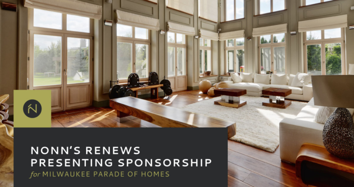 Nonn's Renews Presenting Sponsorship of Parade of Homes 2019