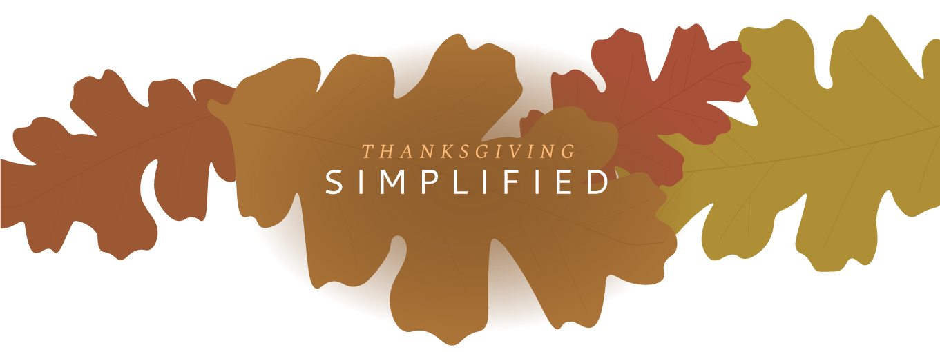 Thanksgiving Simplified