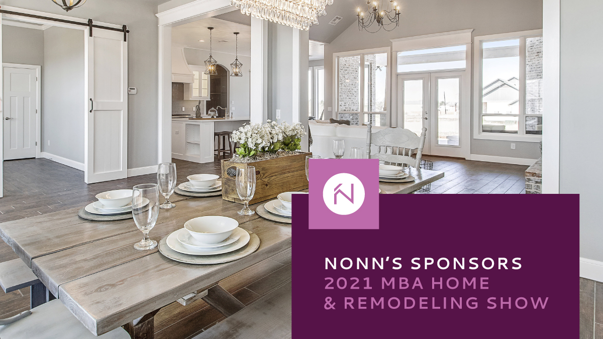 Nonn's Sponsors 2021 MBA Home Building & Remodeling Show